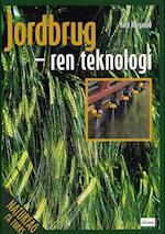 Jordbrug - ren teknologi (Naturfag på tværs)