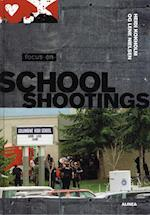 Focus on school shootings (Focus on serien)