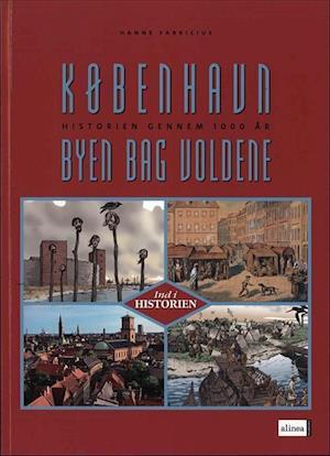 Bog, hæftet København - byen bag voldene af Hanne Fabricius