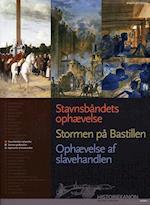 Stavnsbåndets ophævelse, Stormen på Bastillen, Ophævelse af slavehandlen (Historiekanon)
