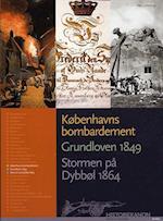Københavns bombardement, Grundloven 1849, Stormen på Dybbøl 1864 (Historiekanon)