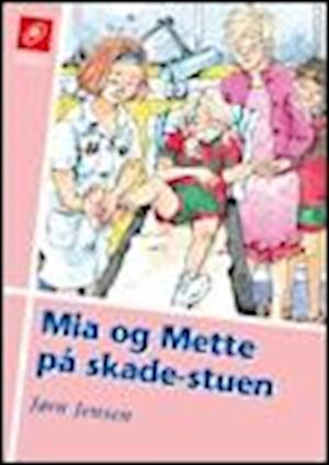 Mia og Mette på skadestuen af Jørn Jensen