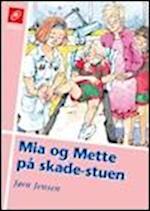 Mia og Mette på skadestuen