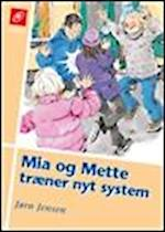 Mia og Mette træner nyt system