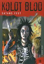 Koldt blod, Satans fest (Koldt blod)
