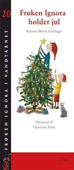 Frøken Ignora holder jul (Frøken Ignora i vandtårnet, nr. 20)