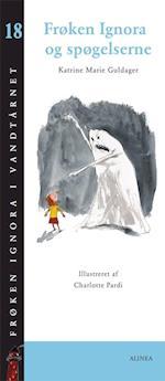 Frøken Ignora og spøgelserne (Frøken Ignora i vandtårnet, nr. 18)