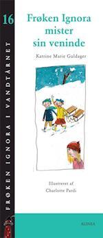 Frøken Ignora mister sin veninde (Frøken Ignora i vandtårnet, nr. 16)