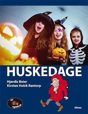 Bog, indbundet Huskedage af Hjørdis Beier, Kirsten Holck Rantorp