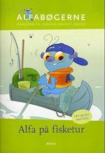 Alfa på fisketur (Alfabøgerne - Læs og stav med Alfa)