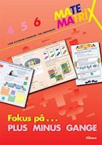 Matematrix 6 - fokus på plus, minus, gange (Matematrix)