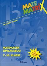 Matematrix - matematisk opslagsbog 7.-10. klasse (Matematrix)