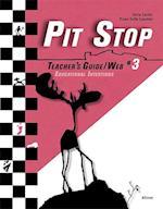 Pit stop #3. Teacher's guide/web