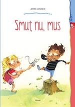 Smut nu, mus (Lydret PS)