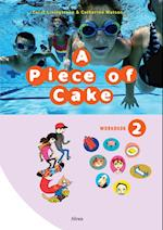 A piece of cake 2. Workbook (A Piece of Cake)