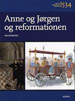 Anne og Jørgen og reformationen (Børn i Danmarks historie)