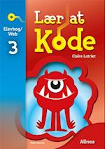 Lær at kode- Bind 3 (Lær at kode)