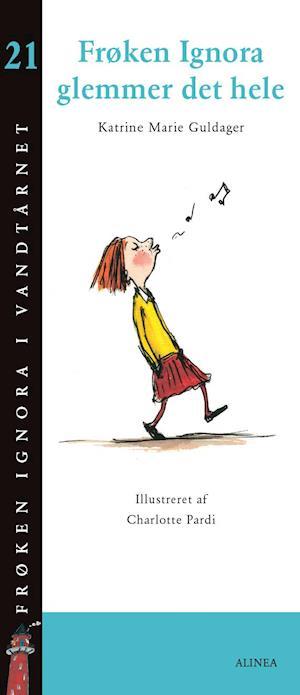 Bog, hæftet Frøken Ignora glemmer det hele af Katrine Marie Guldager