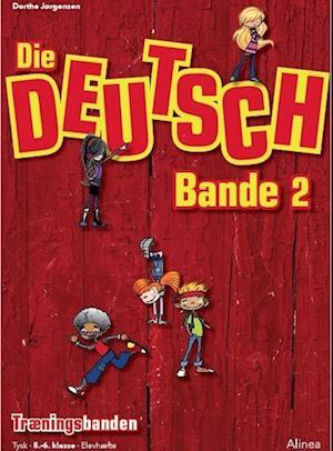 Bog, hæftet Die Deutsch Bande af Dorthe Jørgensen