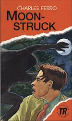 Moonstruck, TR 3 (Teen readers)