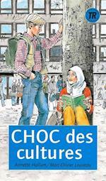 Choc des cultures (Teen readers)