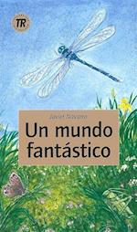 Un mundo fantástico (Teen readers)