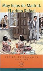 Muy lejos de Madrid - El primo Rafael (Easy readers)