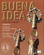 Buena idea 1. Libro de trabajo (Buena Idea)