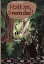 Halt an, fremder! (Teen readers)