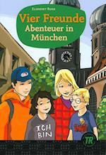 Vier Freunde - Abenteuer in München (Easy readers)