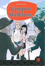Vampire skeletons (Teen readers)