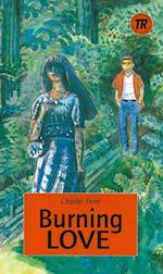Burning Love, TR 3 (Teen readers)