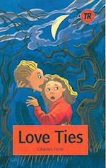 Love Ties, TR 3 (Teen readers)