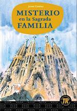 Misterio en la Sagrada Familia (Teen readers)