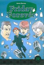 Friday Forever, TR 2 (Teen readers)