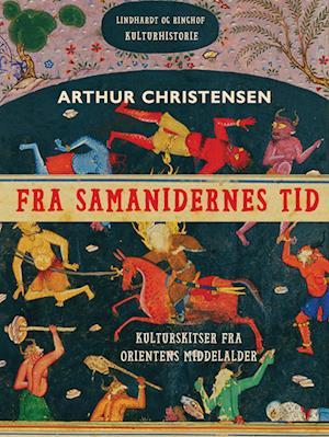 Fra samanidernes tid. Kulturskitser fra Orientens middelalder