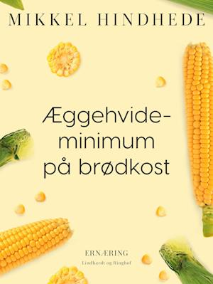 Æggehvideminimum på brødkost