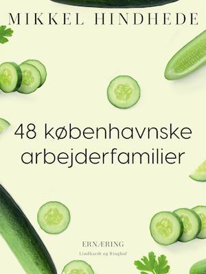 48 københavnske arbejderfamilier