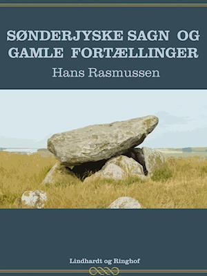 Sønderjyske sagn og gamle fortællinger