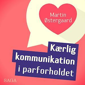 Kærlig kommunikation i parforholdet