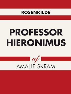 Billede af Professor Hieronimus-Amalie Skram-Lydbog