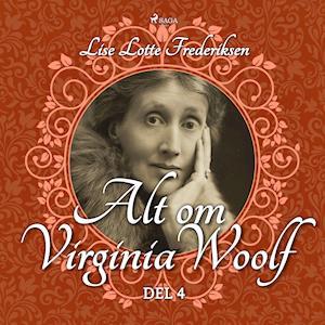 Alt om Virginia Woolf - del 4