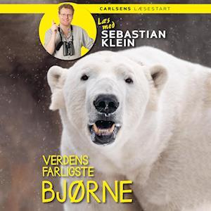 Læs med Sebastian Klein: Verdens farligste bjørne