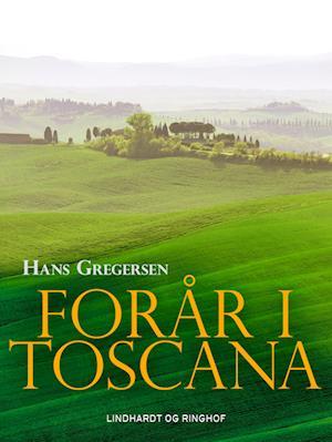 Forår i Toscana