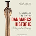 En ualmindelig og kortfattet Danmarkshistorie