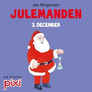 3. december: Julemanden
