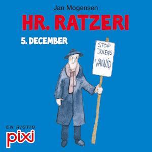 5. december: Hr. Ratzeri