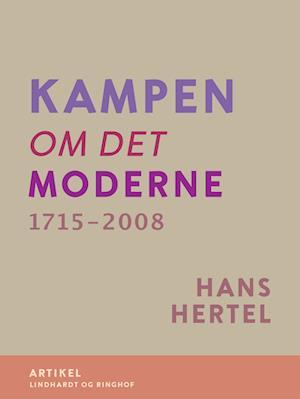 Kampen om Det Moderne 1715-2008