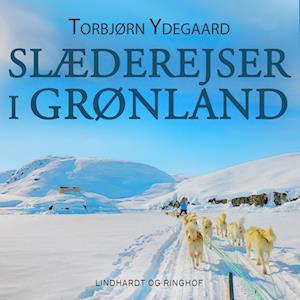 Slæderejser i Grønland