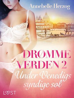 Drømmeverden 2: Under Venedigs syndige sol